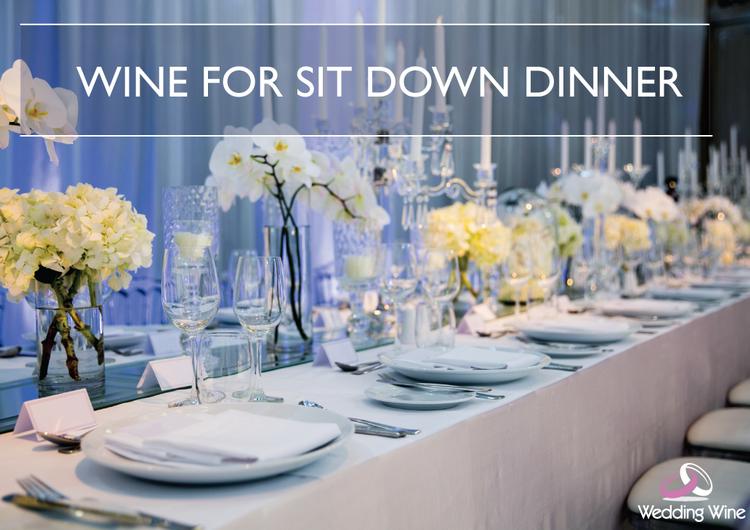 ไวน์สำหรับงานแต่งงานแบบ SITDOWN DINNER